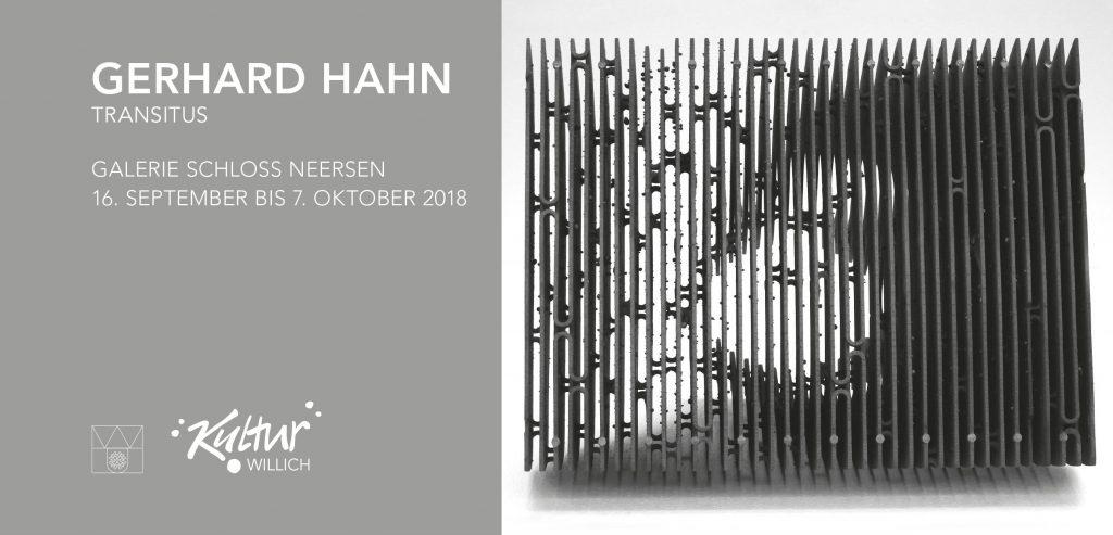 GERHARD HAHN - TRANSITUS, Galerie Schloss Neersen